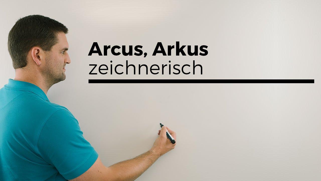 Arcus, Arkus, zeichnerisch, etwas verrutscht :D, Trigonometrische ...