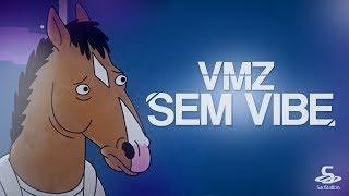 VMZ - Sem Vibe (prod. MISERY)