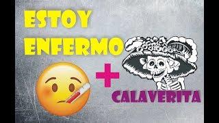 ESTOY ENFERMO + CALAVERA A HOLASOYGERMAN  |►| CREADO A MANO