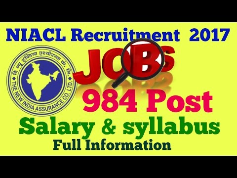NIACL Recruitment  2017 || New India Assurance Recruitment 2017 || salary and syllabus