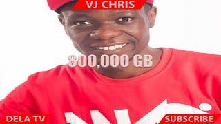 800,000 GB - VJ CHRIS.