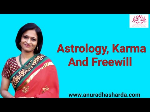 Astrology, Karma and Free Will