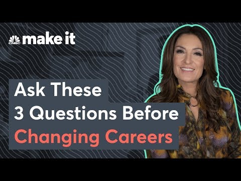 Want To Change Careers? Here's What To Consider First.