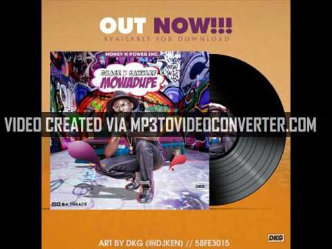 Grace - MOWADUPE ft. Samklef
