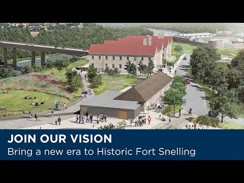 Support a New Vision for Historic Fort Snelling