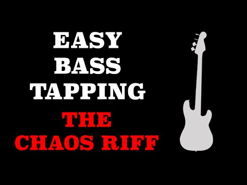 Easy Bass Tapping Lesson - The Chaos RIff