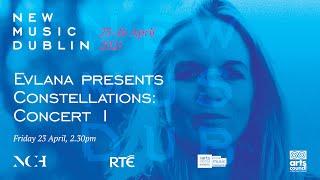 NMD 2021: Evlana presents Constellations Concert 1