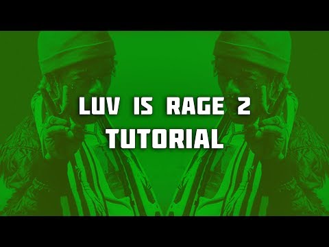 HOW TO MAKE A LUV IS RAGE 2 TYPE BEAT 😭🔥 (How To Make An Lil Uzi Vert Type Beat)