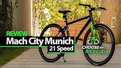 Mach City Munich 21 Speed (2016) : ChooseMyBicycle.com Expert Review