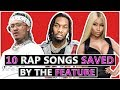 Download mp3 10 Rap Songs Saved By the Features for free