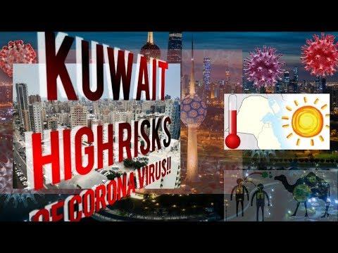KUWAIT  HIGHRISK  CORONAVIRUS IF!?? | WAIT ON SUMMER!!