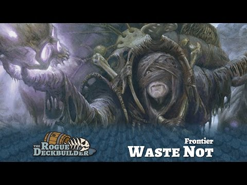 FNM Spotlight: Waste Not Frontier - Magic the Gathering