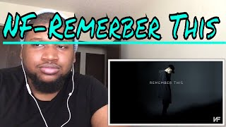 NF - Remember This (Audio)- Reaction