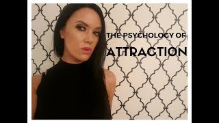 The Psychology of Attraction: 6 Ways to Be Instantly Less Attractive (and How to be More Attractive)
