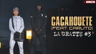 Cacahouete - La Gratte #3 feat. Carlito I Daymolition