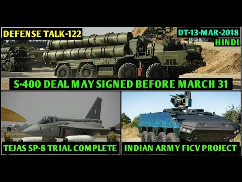 Indian Defence News:Army FICV project,S-400 deal by March,MI-17 deal,Tejas SP-8 first flight,Hindi