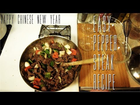 How To | Easy Pepper Steak Recipe | Happy  Chinese New Year
