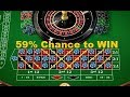 Strategy to Win Roulette at 59% chance.