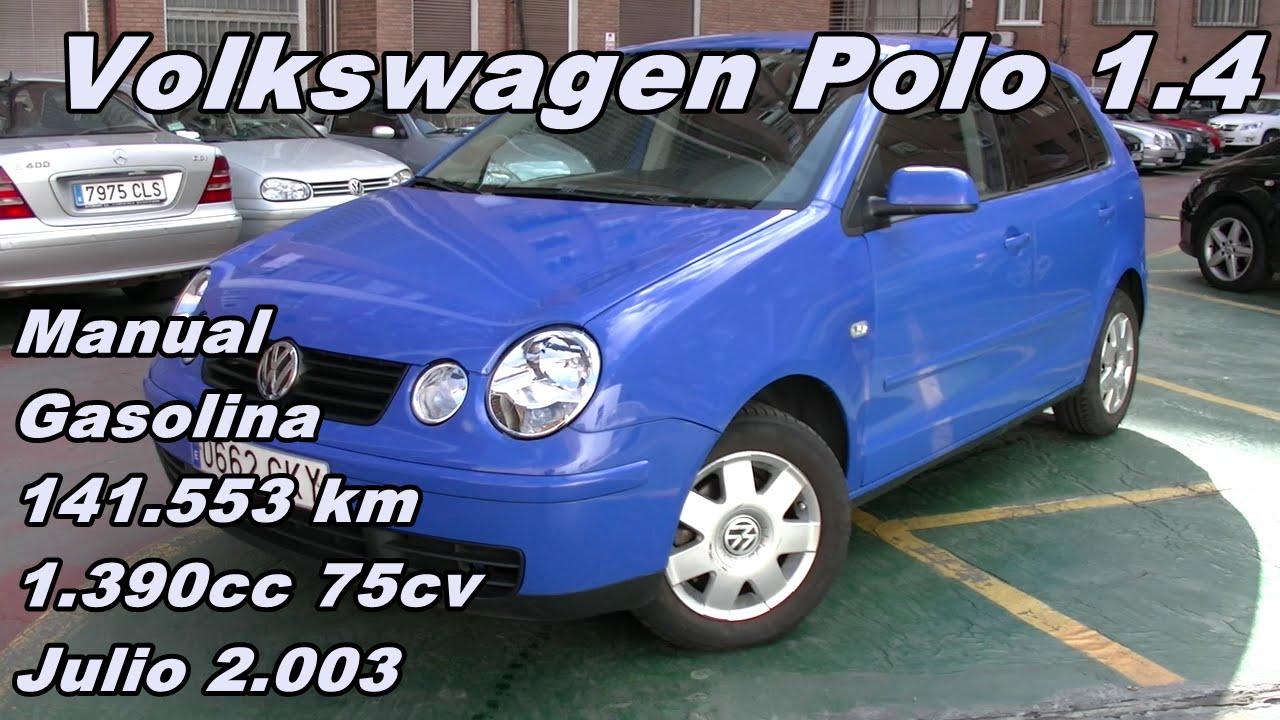 volkswagen polo 1 4 03 manual gasolina 75cv 141 553km automaser rh youtube com Volkswagen Polo Sedan Volkswagen Polo India