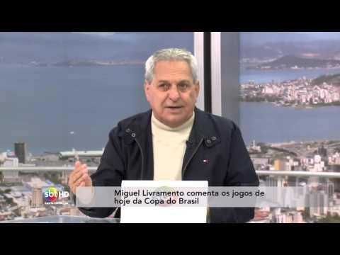 Miguel Livramento comenta os jogos de hoje da Copa do Brasil