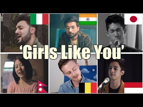 Who Sang It Better: Girls Like You  (Nepal, India, Belgium, Japan, Italy, Indonesia)