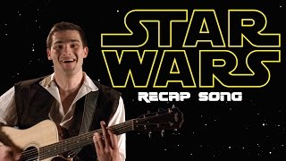 THE STAR WARS RECAP SONG
