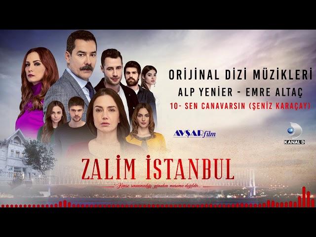 Zalim İstanbul Soundtrack - 10 Sen Canavarsın / Şeniz Karaçay (Alp Yenier, Emre Altaç)