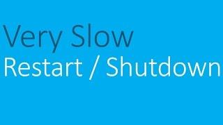 Windows 7 taking too long to restart or shutdown