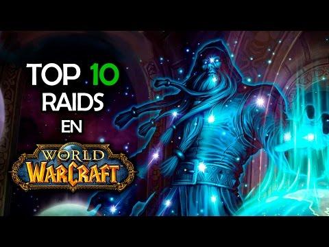 TOP 10 RAIDS | World of Warcraft
