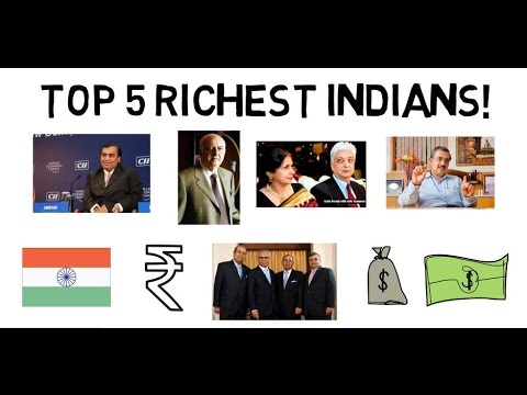 Top 5 Richest Indians!