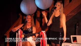Lāsma un Stintija - Heaven Live @PAKAC 14.02.2014