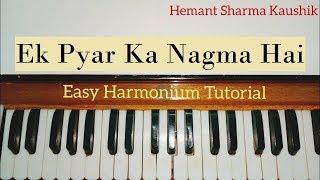 Ek Pyar Ka Nagma Hai Harmonium Tutorial (Notes Sargam)