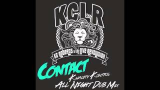 CONTACT (Kwality Kontrol All Night Dub Remix)