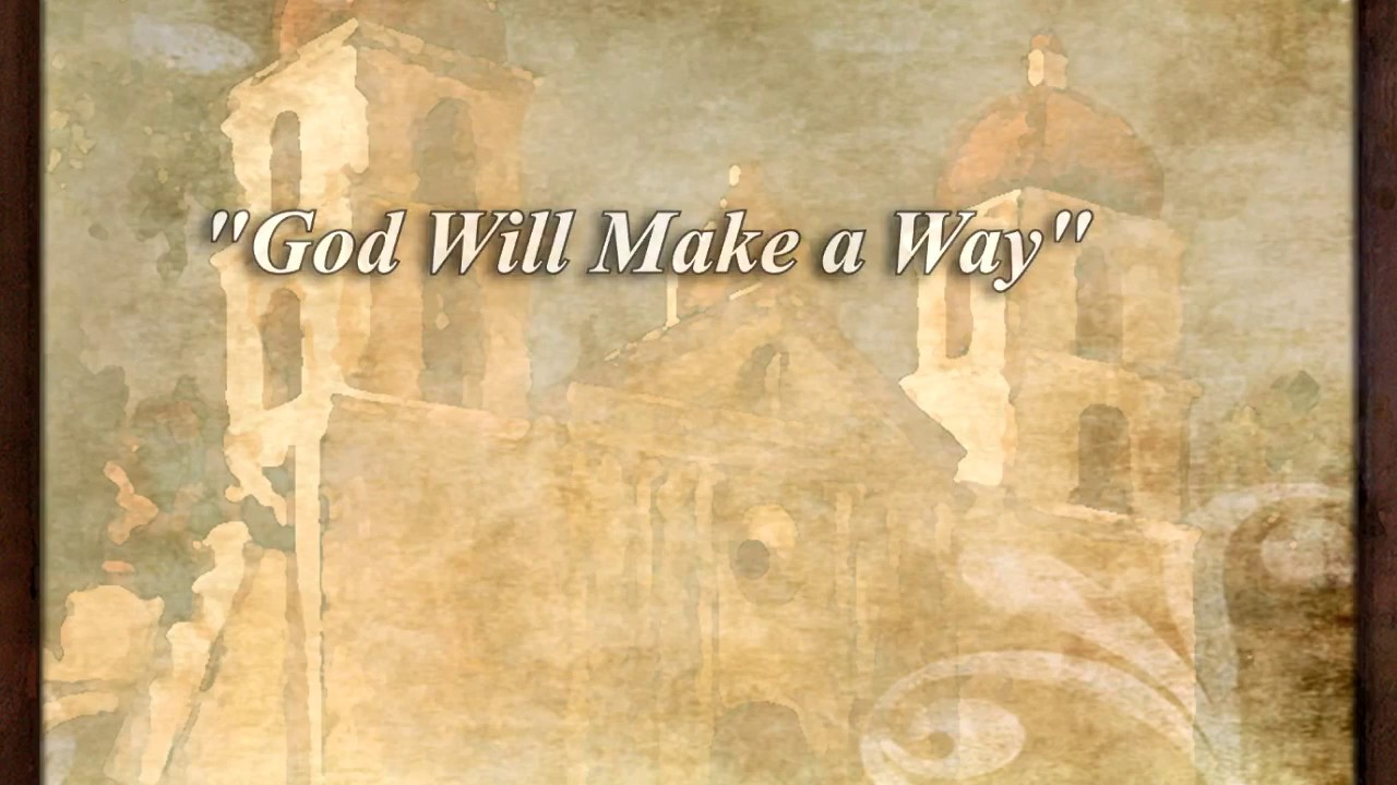 GOD WILL MAKE A WAY CHORDS (ver 3) by Don Moen @ …