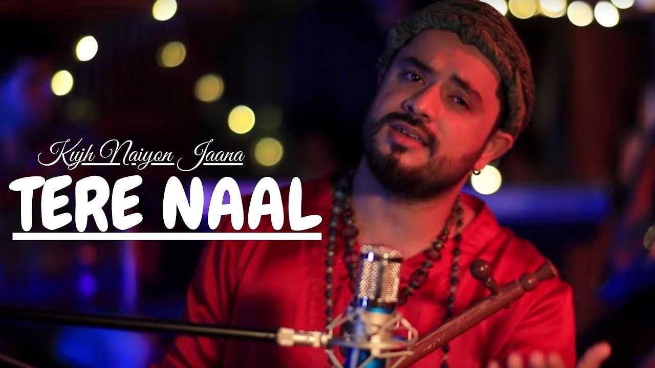 Download Sufi Song | Kujh Naiyon Jaana Tere Naal | Kabul Bukhari