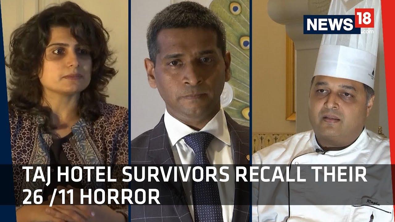 Taj Hotel Survivors Recall Their 26 11 Horror Mumbai Terror