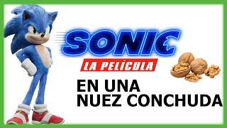 Sonic: La Película en una Nuez Conchuda | ElGameplayerXD