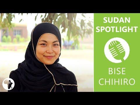 【Sudan Spotlight】#002 JICA Volunteer Bise Chihiro/ びせ ちひろ / بيسي تشيهيرو