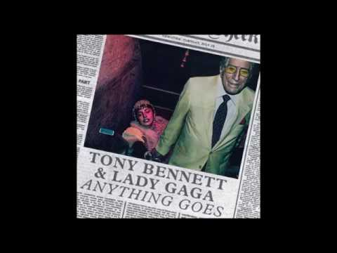 Tony Bennett Ft. Lady Gaga - Anything Goes