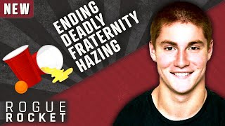 The Tim Piazza Tragedy, Rise of Deadly Fraternity Hazing, and How It's Being Stopped...