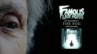 Famous Last words - The Fog