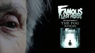 Famous Last words - The Fog