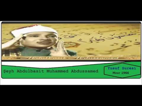 Abdulbasit Abdussamed Yusuf Suresi mısır 1966