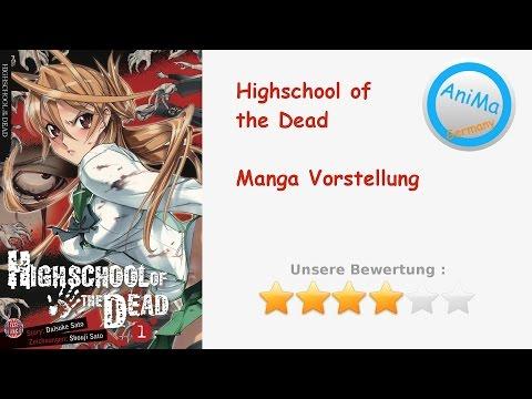 Highschool Of The Dead - Manga Vorstellung ( HotD )