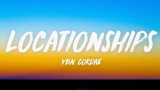 Baixar YBN Cordae - Locationships (Lyrics) ♪