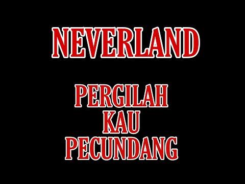 NEVERLAND- PERGILAH KAU PECUNDANG versi ROCK (lirik)