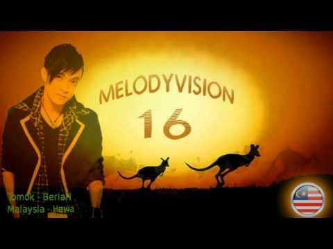 "MelodyVision 16 - MALAYSIA - Tomok - ""Berlari"""