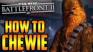 Battlefront 2: How to Not Suck - Chewbacca Hero Guide and Review