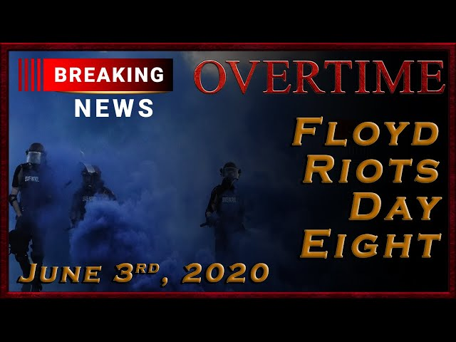 Breaking News: Riots Day Eight