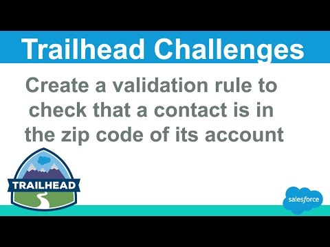 Create a validation rule to check that a contact is in the zip code of its account